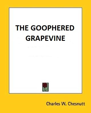 the goophered grapevine essay