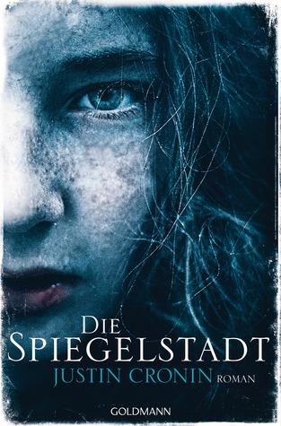 Die Spiegelstadt(The Passage 3)