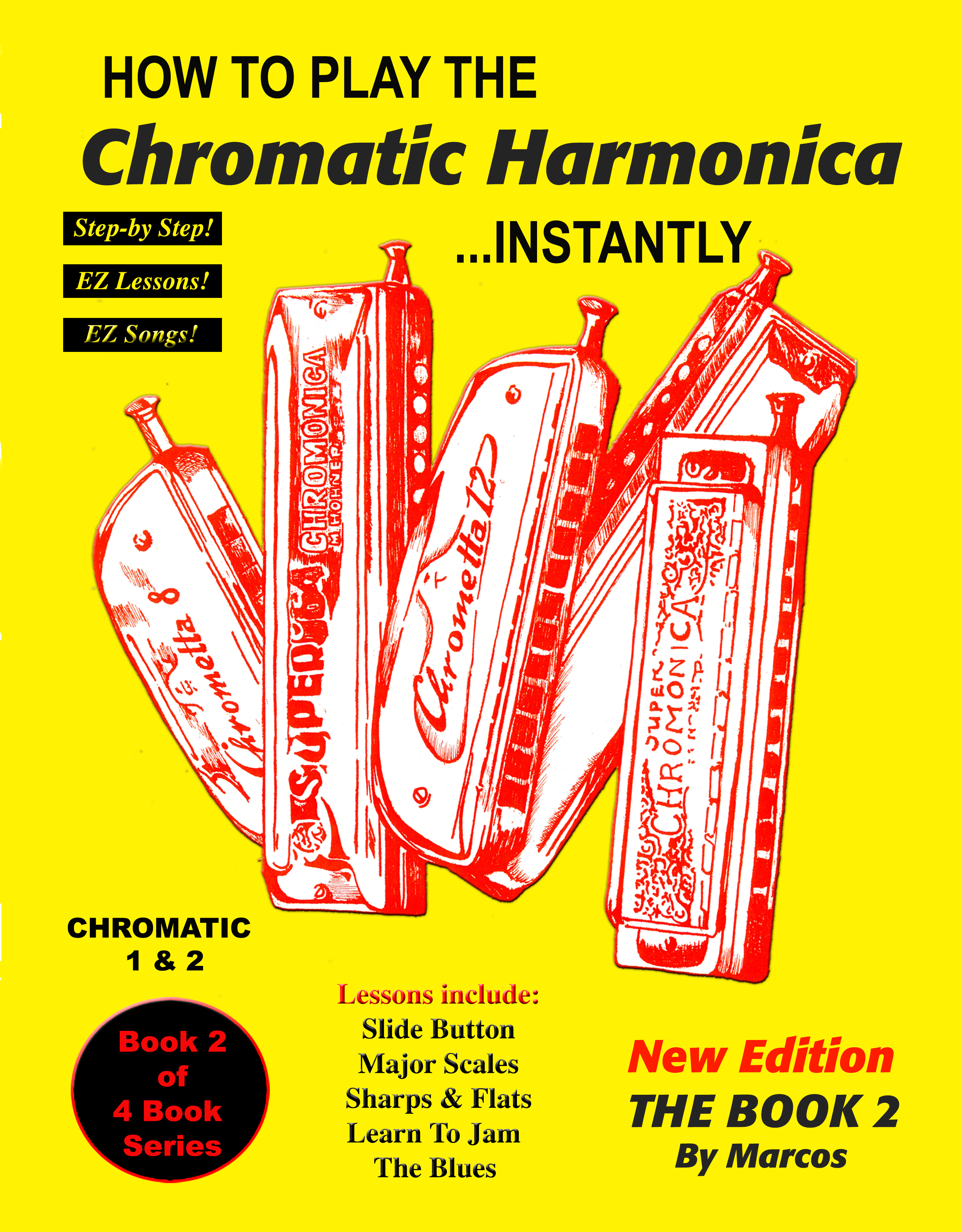 How to Play Chromatic Harmonica Instantly: The Book 2