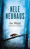 Im Wald by Nele Neuhaus