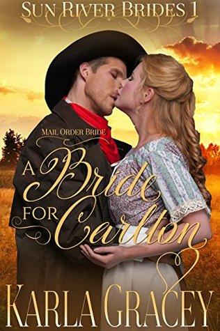 A Bride for Carlton (Sun River Brides #1)