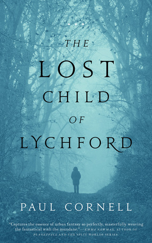 The lost child of Lychford Book Cover