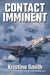 Contact Imminent (Jani Kilian Chronicles, Book 4)