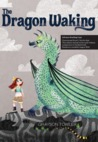 The Dragon Waking by Grayson Towler