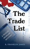 The Trade List (A Hollis Morgan Mystery Book 4)