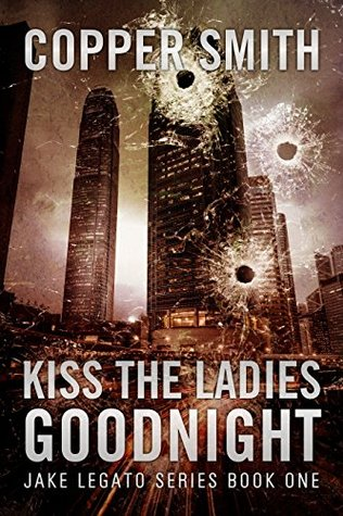 Kiss The Ladies Goodnight (Jake Legato #1)