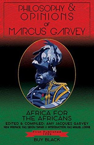 Philosophy & Opinions Of Marcus Garvey: Africa For The Africans Volume 1 & 2