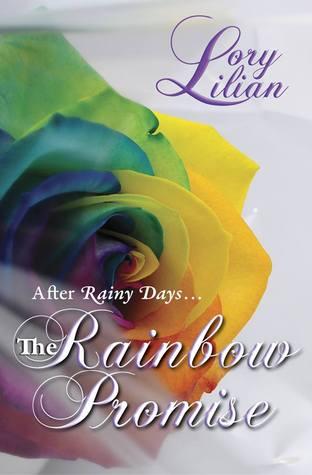 The Rainbow Promise: After Rainy Days