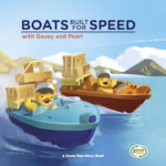 Boats Built for Speed with Davey and Pearl