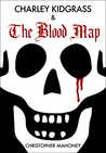 Charley Kidgrass & the Blood Map