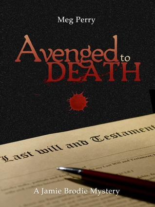 Avenged to Death (Jamie Brodie Mystery, #10)