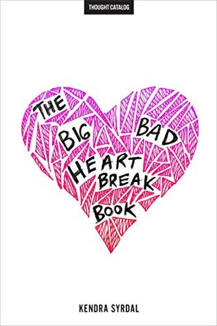 The Big Bad Heartbreak Book