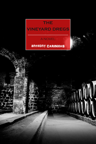 The Vineyard Dregs: A Novel