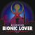 Bionic Lover by M. Christian
