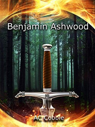 Benjamin Ashwood by A.C. Cobble