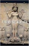 Rakshasa: A League of Atlantis Reborn Colonies Novellette (Anki Legacies Book 2)