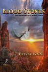 Blood Stones: The...