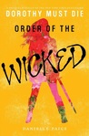 Order of the Wicked (Dorothy Must Die, #0.7)