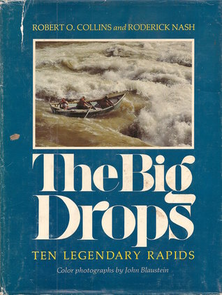 The Big Drops: Ten Legendary Rapids