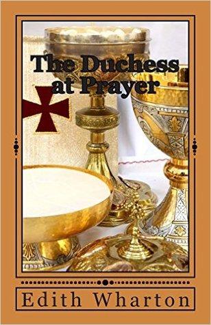 The Duchess at Prayer