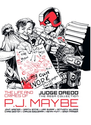 The Life and Crimes of P.J. Maybe (Judge Dredd The Mega Collection #28)