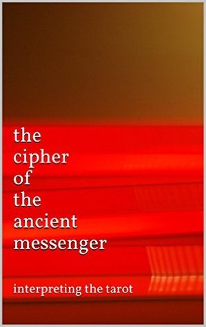 the cipher of the ancient messenger