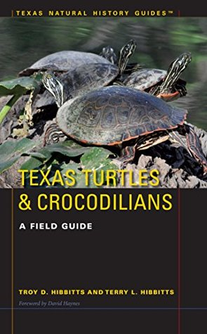 texas-turtles-crocodilians-a-field-guide-texas-natural-history-guidestm