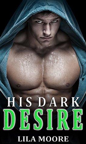 His Dark Desire: A Dark Romance (The Serial Killer's Obsession Book 3)