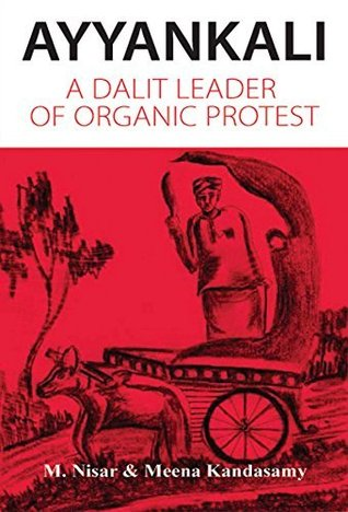 ayyankali-a-dalit-leader-of-organic-protest