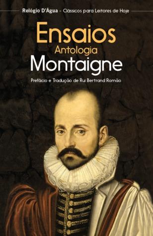 Ebook Ensaios - Antologia by Michel de Montaigne PDF!