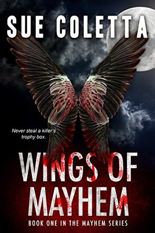 Wings of Mayhem (The Mayhem Series, #1)