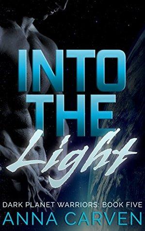 Into the Light(Dark Planet Warriors 3)