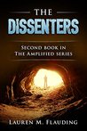 The Dissenters (The Amplified #2)