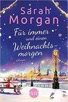 Für immer und einen Weihnachtsmorgen by Sarah Morgan