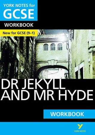 The Strange Case of Dr Jekyll and Mr Hyde: York Notes for GCSE (9-1) Workbook: YNA5 GCSE the Tempest 2016