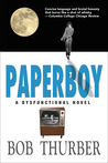 Paperboy: A Dysfunctional Novel