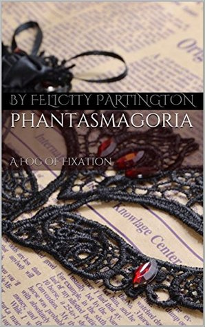 phantasmagoria-a-fog-of-fixation