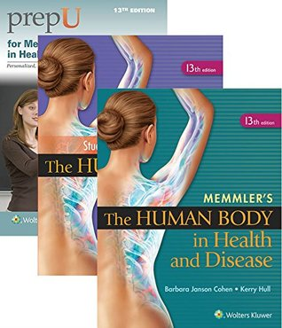 Cohen, Memmler's the Human Body in Health and Disease 13e Text, Study Guide & 12 Month Prepu Access Package