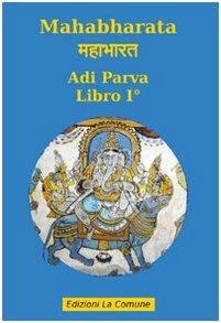Mahabharata: Adi Parva - libro I°
