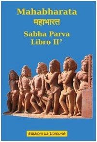 Mahabharata: Sabha Parva - libro II°