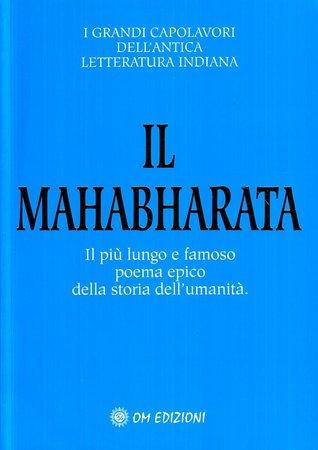 Mahabharata : il più lungo e famoso poema epico della storia dell'umanità por Krishna-Dwaipayana Vyasa, Krishna Dharma, Giorgio Cerquetti