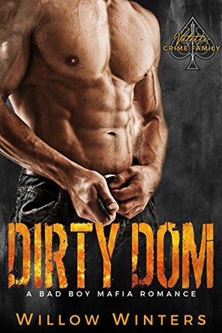 Dirty Dom (Valetti Crime Family #1)