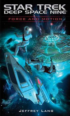 Force and Motion(Star Trek: Deep Space Nine)