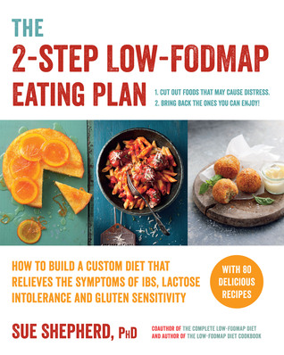 The 2 step low fodmap eating plan how to build a custom diet that 25810661 publicscrutiny Images