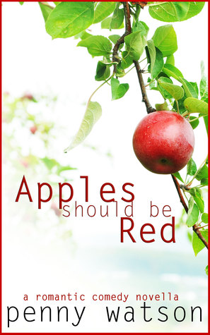 Ebook Apples Should Be Red by Penny Watson TXT!