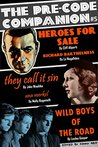 The Pre-Code Companion, Issue #5: Heroes for Sale, Wild Boys of the Road, & They Call It Sin