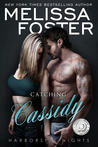 Catching Cassidy (Harborside Nights #1; Love in Bloom #55)