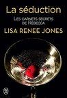La séduction by Lisa Renee Jones