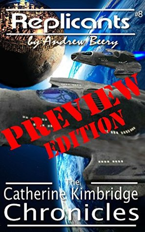 Replicants Preview (The Catherine Kimbridge Chronicles #8)