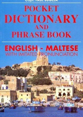 English - Maltese Pocket Dictionary and Phrase Book
